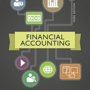 Solution Manual (Complete Download) for Financial Accounting, 3/E, Robert Kemp, Jeffrey Waybright, ISBN-10: 0133769054, ISBN-13: 9780133769050, ISBN-10: 0133427889, ISBN-13: 9780133427882, ISBN-10: 0133450090, ISBN-13: 9780133450095, Instantly Downloadable Solution Manual, Complete (ALL CHAPTERS) Solution Manual