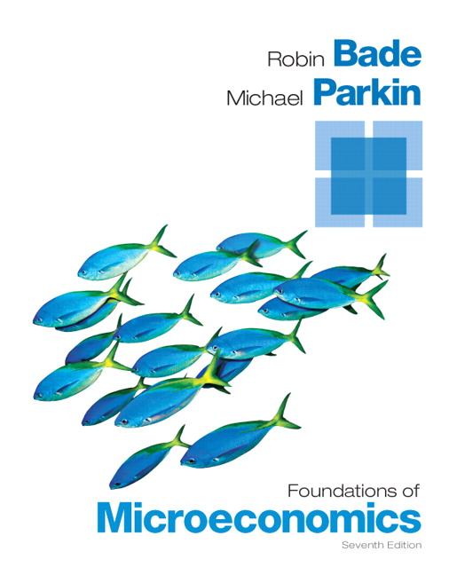 Solution Manual (Complete Download) for Foundations of Microeconomics, 7/E, Robin Bade, Michael Parkin, ISBN-10: 013347710X, ISBN-13: 9780133477108, ISBN-10: 013357797X, ISBN-13: 9780133577976, Instantly Downloadable Solution Manual, Complete (ALL CHAPTERS) Solution Manual