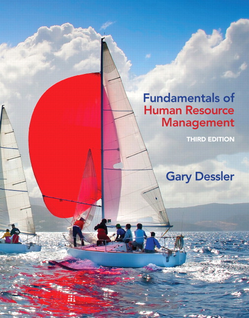 Solution Manual (Complete Download) for Fundamentals of Human Resource Management, 3/E, Gary Dessler, ISBN-10: 0132994909, ISBN-13: 9780132994903, ISBN-10: 013385342X, ISBN-13: 9780133853421, Instantly Downloadable Solution Manual, Complete (ALL CHAPTERS) Solution Manual