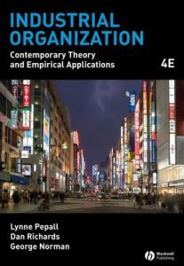 Solution Manual (Complete Download) for Industrial Organization: Contemporary Theory and Empirical Applications, 4th Edition, by Lynne Pepall, Dan Richards, George Norman, ISBN 9781405176323, Instantly Downloadable Solution Manual, Complete (ALL CHAPTERS) Solution Manual