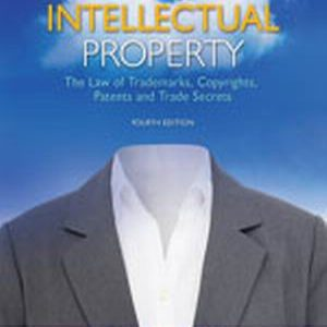 Solution Manual (Complete Download) for Intellectual Property: The Law of Trademarks, Copyrights, Patents, and Trade Secrets, 4th Edition, Deborah E. Bouchoux, Esq., ISBN-10: 1111648573, ISBN-13: 9781111648572, Instantly Downloadable Solution Manual, Complete (ALL CHAPTERS) Solution Manual