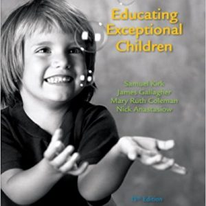 Solution Manual (Complete Download) for Educating Exceptional Children, 13th Edition, Samuel A. Kirk, James J. Gallagher, Mary Ruth Coleman, Nicholas J. Anastasiow, ISBN-10: 049591360X, ISBN-13: 9780495913603, Instantly Downloadable Solution Manual, Complete (ALL CHAPTERS) Solution Manual