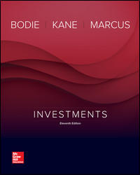 Solution Manual (Complete Download) for Investments, 11th Edition, Alan Marcus, Zvi Bodie, Alex Kane, ISBN: 1259715205, ISBN: 9781259715204, ISBN: 9781259352676, ISBN:1259277178, ISBN: 9781259277177, Instantly Downloadable Solution Manual, Complete (ALL CHAPTERS) Solution Manual