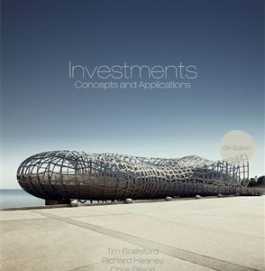 Solution Manual (Complete Download) for Investments: Concepts and Applications, 5th Edition, Tim Brailsford, Richard Heaney, Chris Bilson, ISBN-10: 017023553X, ISBN-13: 9780170235532, Instantly Downloadable Solution Manual, Complete (ALL CHAPTERS) Solution Manual