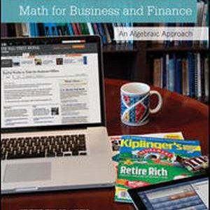 Solution Manual (Complete Download) for Math for Business and Finance: An Algebraic Approach, 1st Edition, Jeffrey Slater, Sharon M. Wittry, ISBN10: 0073377554, ISBN13: 9780073377551, Instantly Downloadable Solution Manual, Complete (ALL CHAPTERS) Solution Manual