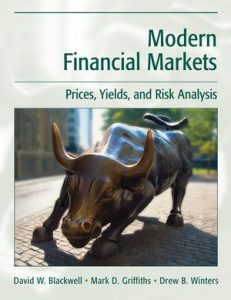 Solution Manual (Complete Download) for Modern Financial Markets: Prices, Yields, and Risk Analysis, David W. Blackwell, Mark D. Griffiths, Drew B. Winters, ISBN : 0470000104, ISBN : 9780470000106, Instantly Downloadable Solution Manual, Complete (ALL CHAPTERS) Solution Manual