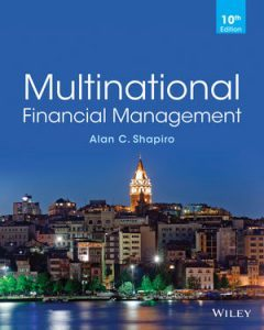 Solution Manual (Complete Download) for Multinational Financial Management, 10th Edition, Alan C. Shapiro, ISBN : 1118572386, ISBN : 9781118572382, ISBN : 9781118801185, Instantly Downloadable Solution Manual, Complete (ALL CHAPTERS) Solution Manual