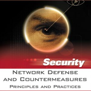 Solution Manual (Complete Download) for Network Defense and Countermeasures: Principles and Practices, William (Chuck) Easttom, II, ISBN-10: 0131711261, ISBN-13: 9780131711266, Instantly Downloadable Solution Manual, Complete (ALL CHAPTERS) Solution Manual