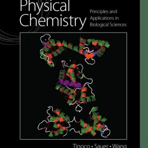 Solution Manual (Complete Download) for Physical Chemistry: Principles and Applications in Biological Sciences, 5/E, Ignacio Tinoco, Jr., Kenneth Sauer, James C. Wang, Joseph D. Puglisi, Gerard Harbison, David Rovnyak, ISBN-10: 0136056067, ISBN-13: 9780136056065, ISBN-10: 0321883314, ISBN-13: 9780321883315, Instantly Downloadable Solution Manual, Complete (ALL CHAPTERS) Solution Manual