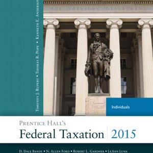 Solution Manual (Complete Download) for Prentice Hall's Federal Taxation 2015 Individuals, 28/E, Thomas R. Pope, Timothy J. Rupert, Kenneth E. Anderson, ISBN-10: 013377208X, ISBN-13: 9780133772081, ISBN-10: 0133822257, ISBN-13: 9780133822250, Instantly Downloadable Solution Manual, Complete (ALL CHAPTERS) Solution Manual