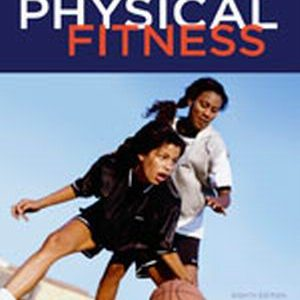 Solution Manual (Complete Download) for Principles and Labs for Physical Fitness, 8th Edition, Werner W.K. Hoeger, Sharon A. Hoeger, ISBN-10: 1111425604, ISBN-13: 9781111425609, Instantly Downloadable Solution Manual, Complete (ALL CHAPTERS) Solution Manual