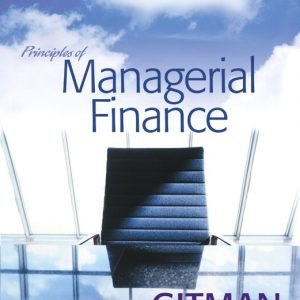 Solution Manual (Complete Download) for Principles of Managerial Finance, 11/E, Lawrence J. Gitman, ISBN-10: 0321267613, ISBN-13: 9780321267610, Instantly Downloadable Solution Manual, Complete (ALL CHAPTERS) Solution Manual