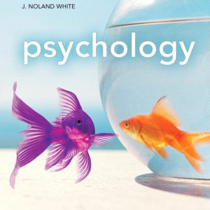 Solution Manual (Complete Download) for Psychology, 3/E, Saundra K. Ciccarelli, J. Noland White, ISBN-10: 0205108598, ISBN-13: 9780205108596, Instantly Downloadable Solution Manual, Complete (ALL CHAPTERS) Solution Manual