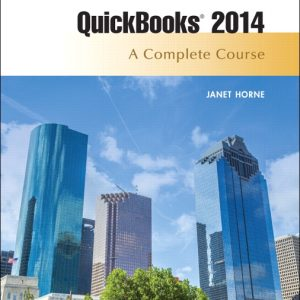 Solution Manual (Complete Download) for Quickbooks 2014: A Complete Course, 15/E, Janet Horne, ISBN-10: 013382960X, ISBN-13: 9780133829600, Instantly Downloadable Solution Manual, Complete (ALL CHAPTERS) Solution Manual