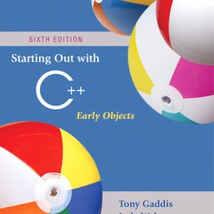 Solution Manual (Complete Download) for Starting Out with C++: Early Objects, 6th Edition, Tony Gaddis, Judy Walters, Godfrey Muganda, ISBN-10: 0321512383, ISBN-13: 9780321512383, Instantly Downloadable Solution Manual, Complete (ALL CHAPTERS) Solution Manual