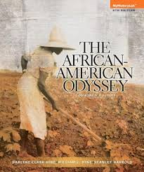 Solution Manual (Complete Download) for The African-American Odyssey, Combined Volume, 6/E, Darlene Clark Hine, William C. Hine, Stanley C Harrold, ISBN-10: 0205940455, ISBN-13: 9780205940455, ISBN-10: 0205962181, ISBN-13: 9780205962181, Instantly Downloadable Solution Manual, Complete (ALL CHAPTERS) Solution Manual