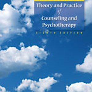 Solution Manual (Complete Download) for Theory and Practice of Counseling and Psychotherapy, 8th Edition, Gerald Corey, ISBN-10: 0495102083, ISBN-13: 9780495102083, Instantly Downloadable Solution Manual, Complete (ALL CHAPTERS) Solution Manual