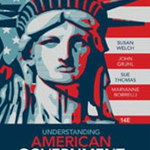 Solution Manual (Complete Download) for Understanding American Government, 14th Edition, Susan Welch, John Gruhl, Sue Thomas, MaryAnne Borrelli, ISBN-10: 1133955746, ISBN-13: 9781133955740, Instantly Downloadable Solution Manual, Complete (ALL CHAPTERS) Solution Manual