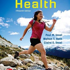 Solution manual for Connect Core Concepts in Health 15th Edition Paul Insel, Walton Roth ISBN: 9781259978043