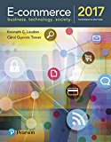 Solution manual for E-Commerce 2017 13th Edition Laudon, Traver ISBN: 9780134601564