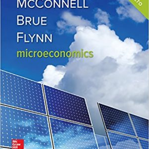 Solution manual for Economics 21st Edition Campbell McConnell, Stanley Brue, Sean Flynn ISBN 9781259915727