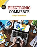Solution manual for Electronic Commerce 12th Edition Gary Schneider ISBN 9781305867819