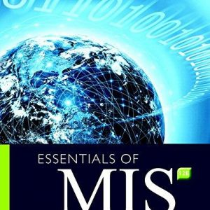 Solution manual for Essentials of MIS 12th Edition Laudon, Traver ISBN 9780134473703